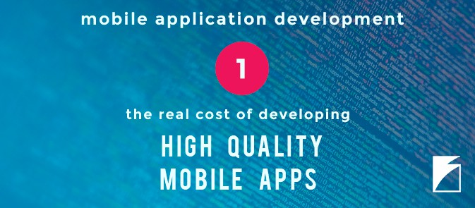 Mobile Application Development Cost: The Real Deal for a High Quality App